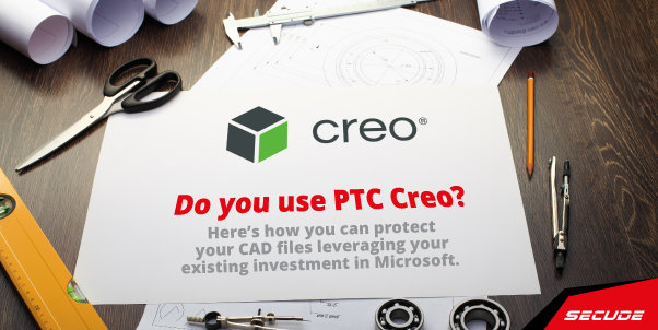 PTC Creo CAD file security