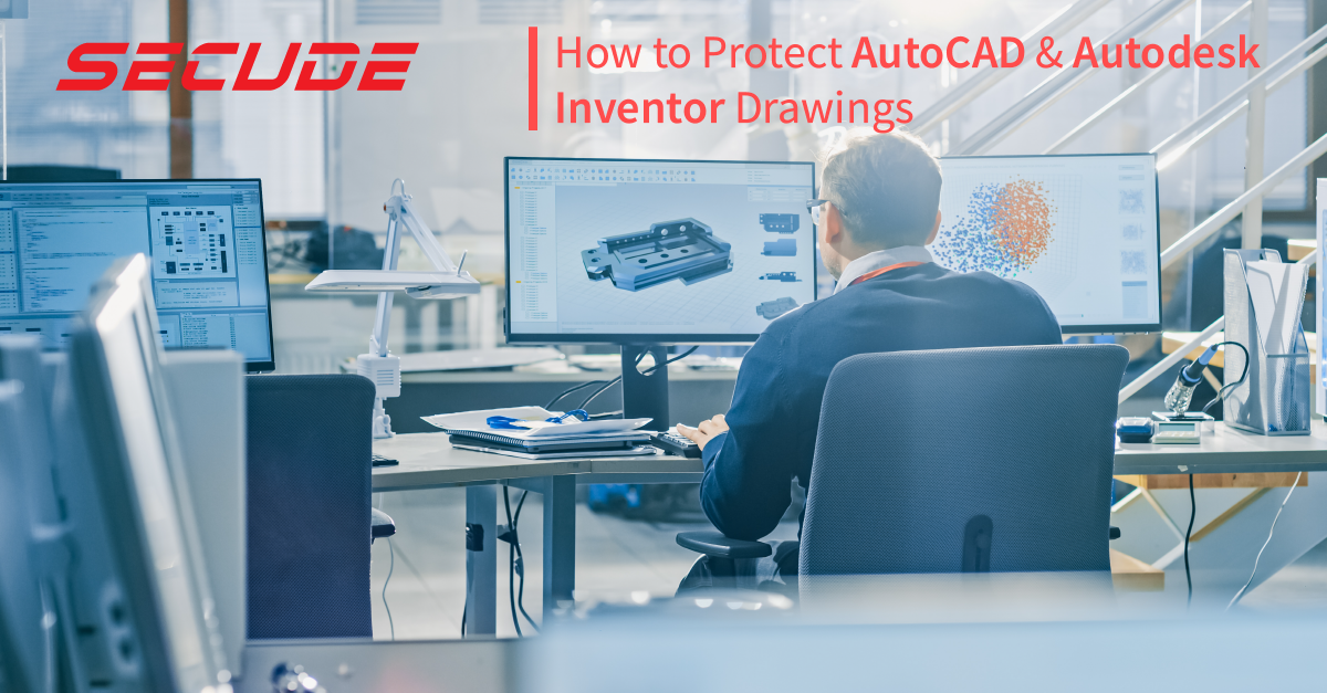 How to protect AutoCAD and Autodesk Inventor CAD files