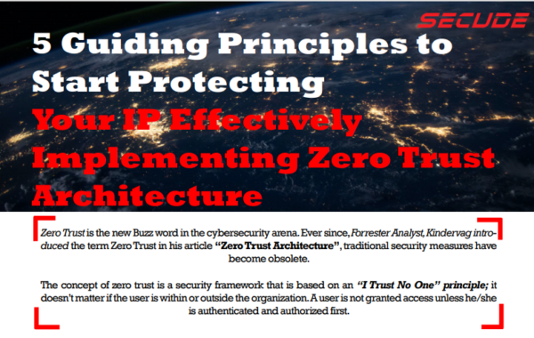5 Guiding Principles to Protect IP Implementing Zero Trust